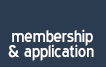 Membership and Application